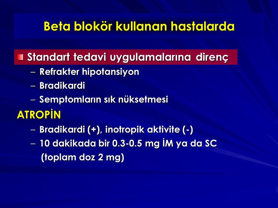 Beta blokör kullanan hastalarda