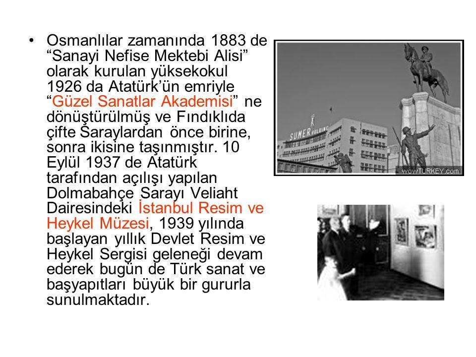 Osmanlılar zamanında 1883 de Sanayi Nefise Mektebi Alisi olarak kurulan yüksekokul 1926 da Atatürk'ün emriyle Güzel Sanatlar Akademisi ne dönüştürülmüş ve Fındıklıda çifte Saraylardan önce birine, sonra ikisine taşınmıştır.