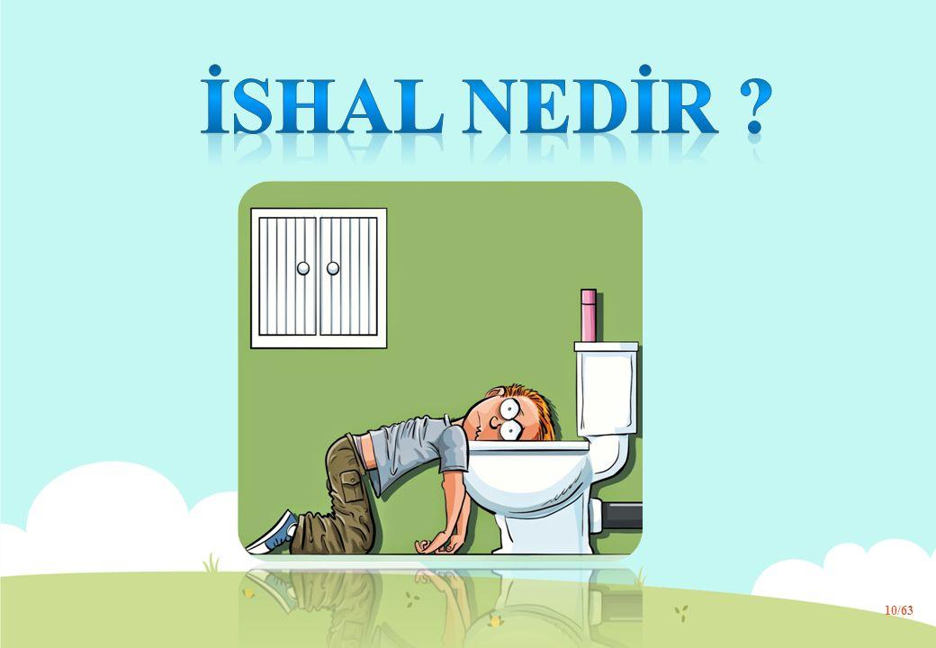 İSHAL NEDİR