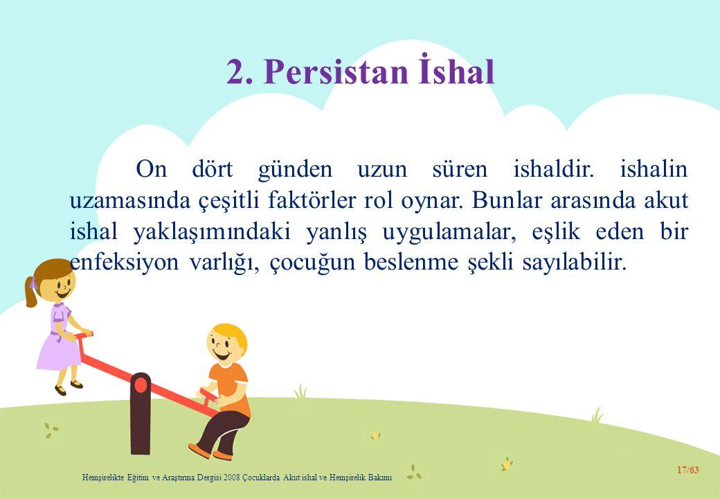 2. Persistan İshal