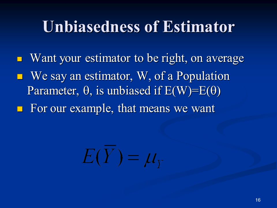 Unbiasedness of Estimator