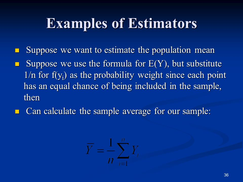 Examples of Estimators