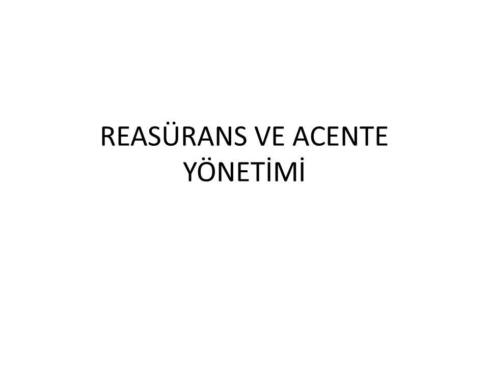 REASÜRANS VE ACENTE YÖNETİMİ