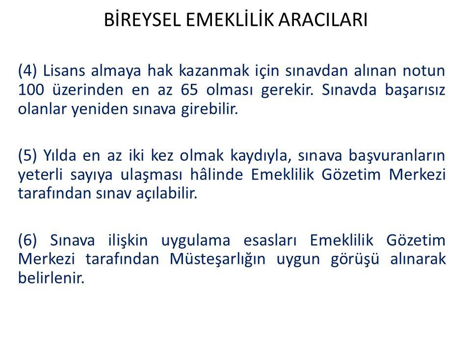 BİREYSEL EMEKLİLİK ARACILARI