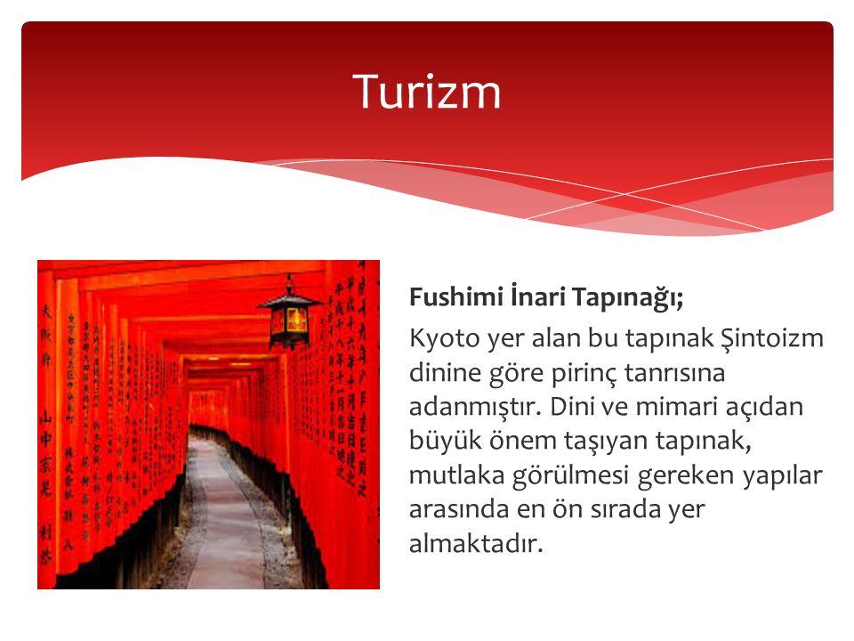 Turizm Fushimi İnari Tapınağı;