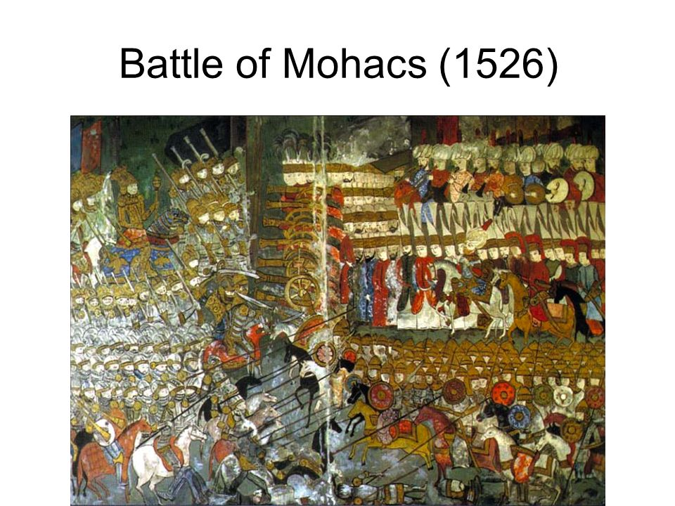 Battle of Mohacs (1526)