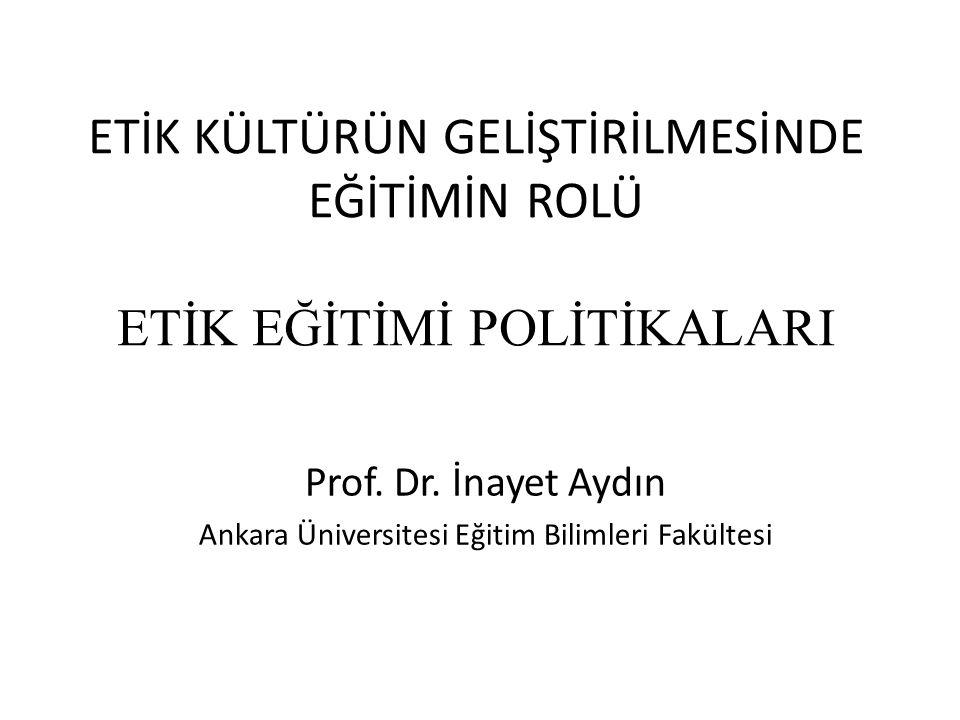 Prof. Dr. İnayet Aydın Ankara Üniversitesi Eğitim Bilimleri Fakültesi