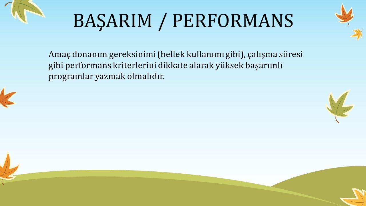 BAŞARIM / PERFORMANS