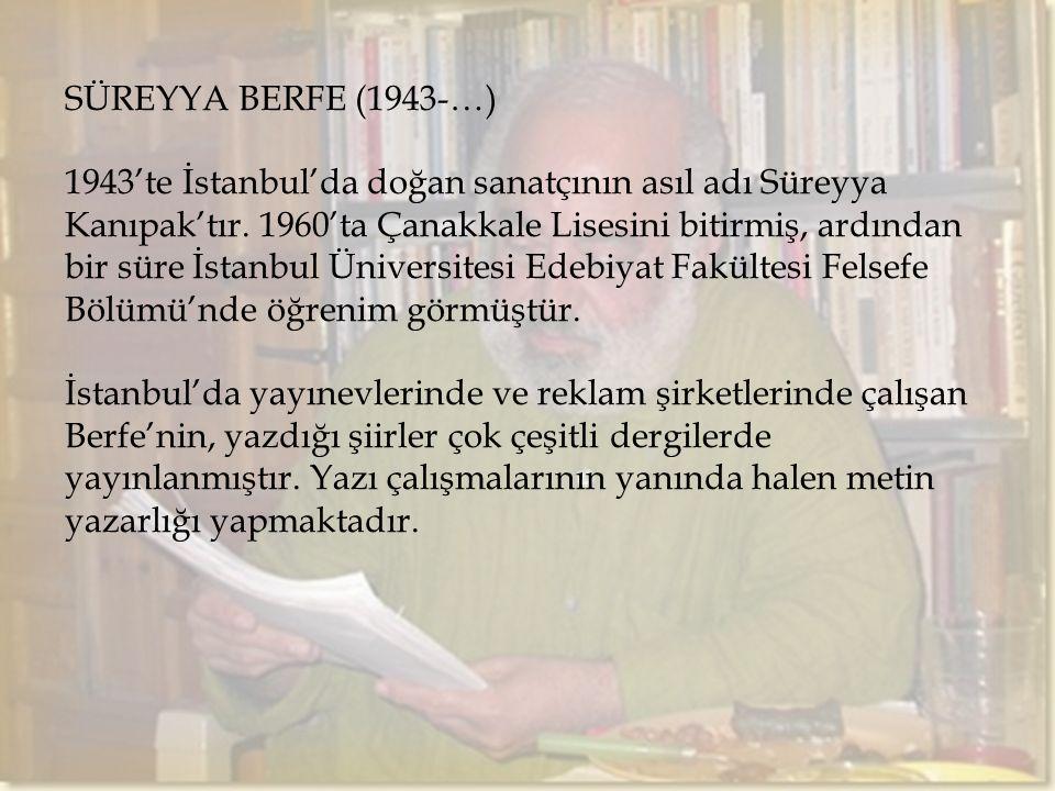 Süreyya Berfe (1943-…)