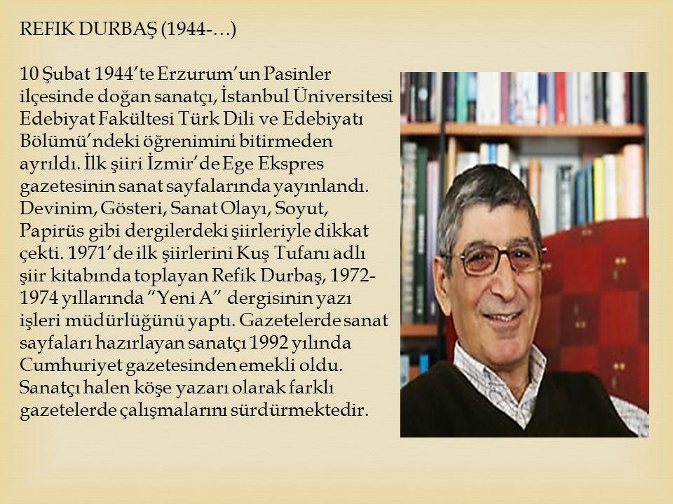 Refik Durbaş (1944-…)