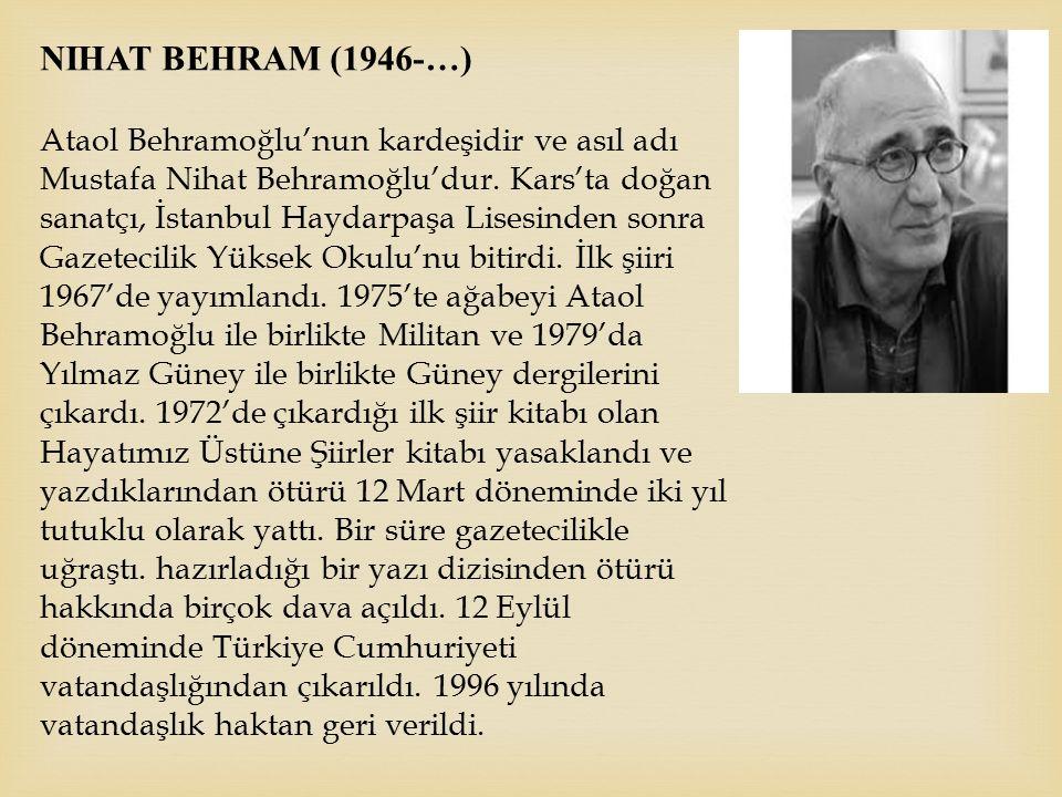 Nihat Behram (1946-…)