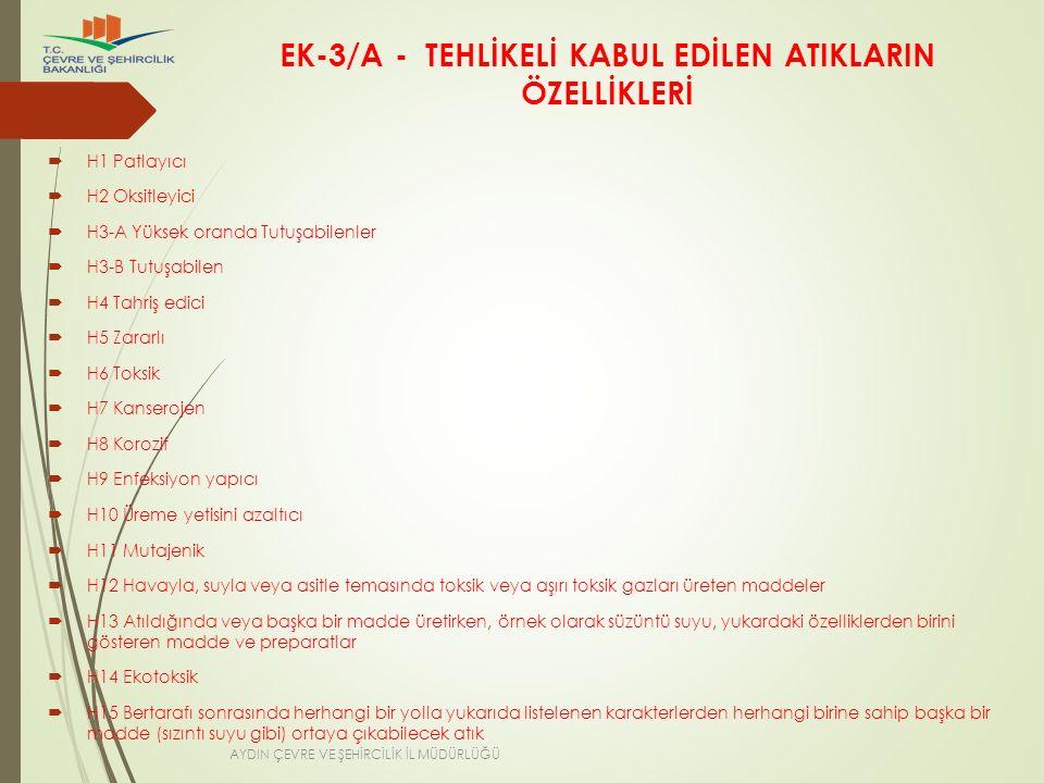 EK-3/A - TEHLİKELİ KABUL EDİLEN ATIKLARIN ÖZELLİKLERİ