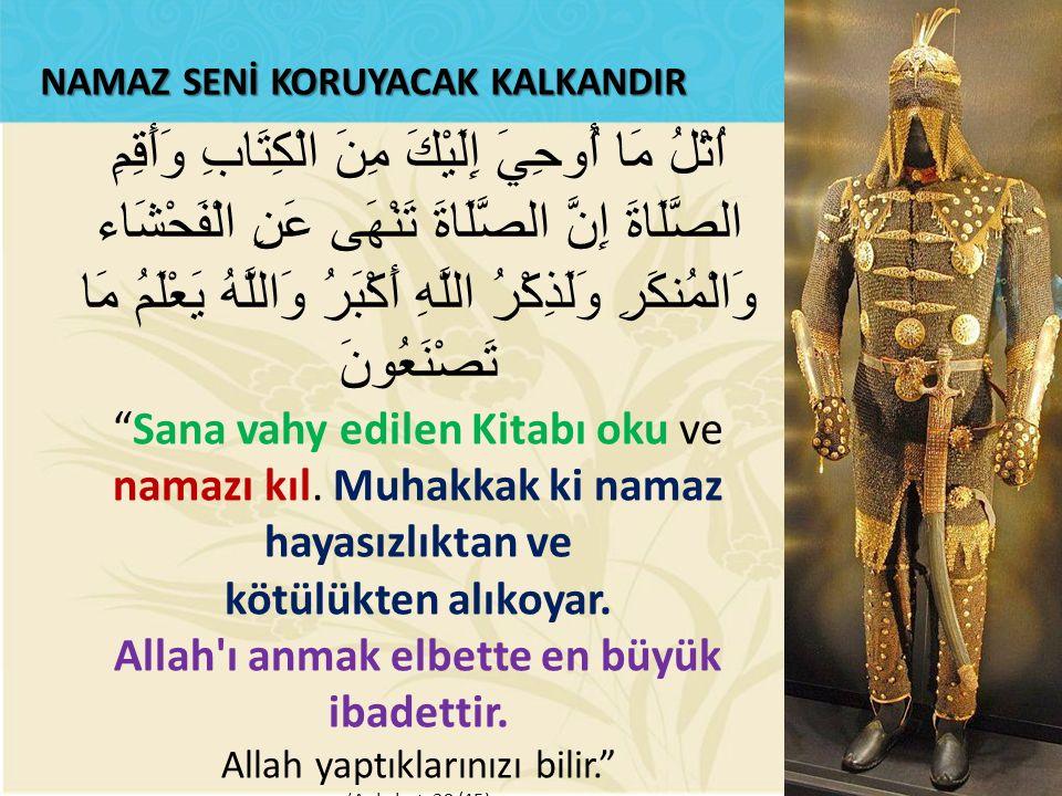 Allah ı anmak elbette en büyük ibadettir.