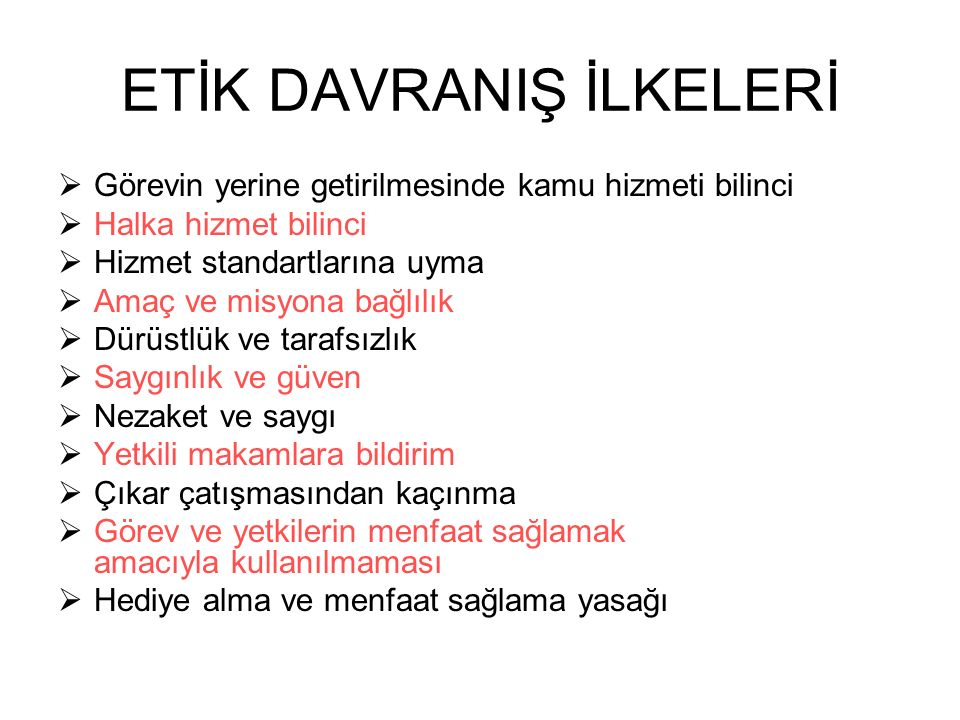 ETİK DAVRANIŞ İLKELERİ