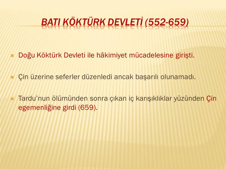 BATI KÖKTÜRK DEVLETİ (552-659)