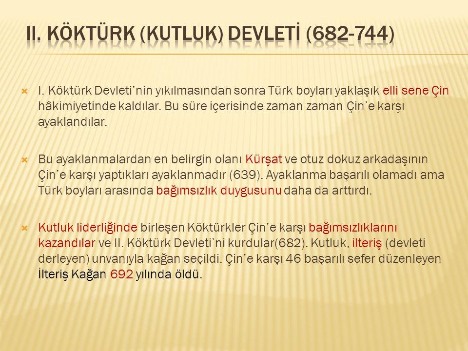 II. KÖKTÜRK (KUTLUK) DEVLETİ (682-744)