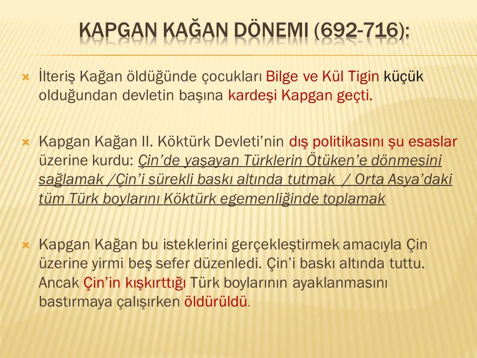 Kapgan Kağan Dönemi (692-716):