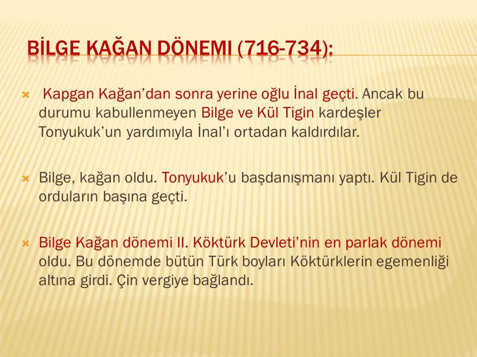 Bİlge Kağan Dönemi (716-734):