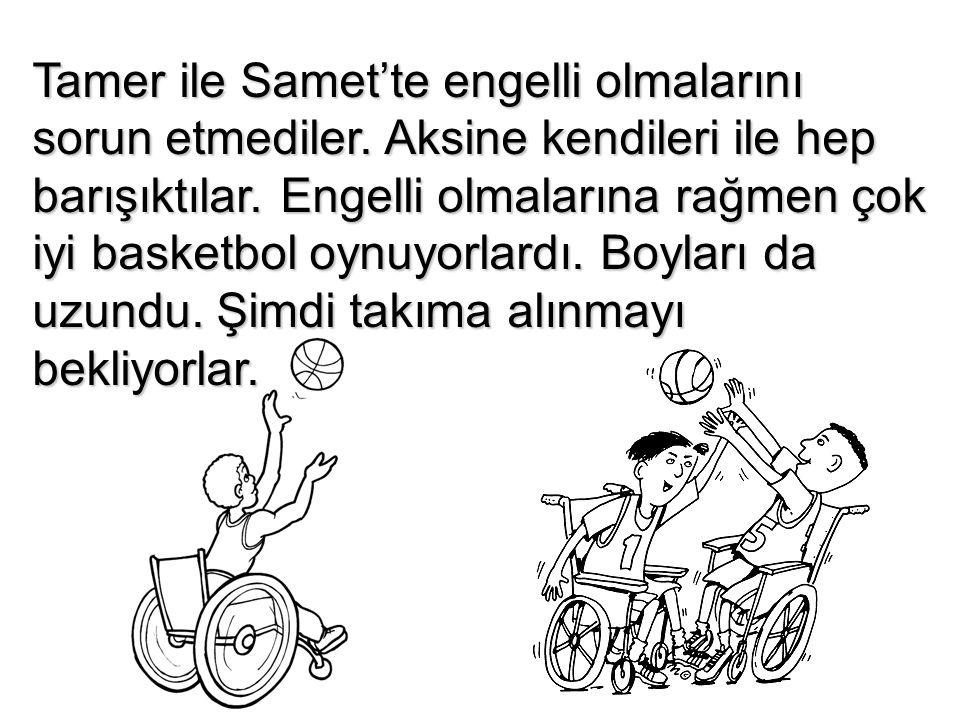Tamer ile Samet'te engelli olmalarını sorun etmediler