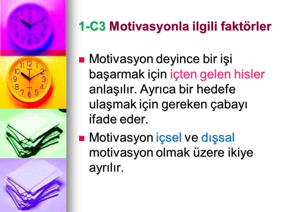 1-C3 Motivasyonla ilgili faktörler