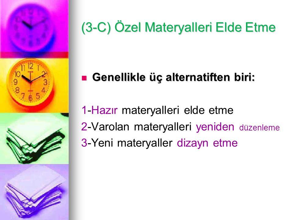 (3-C) Özel Materyalleri Elde Etme