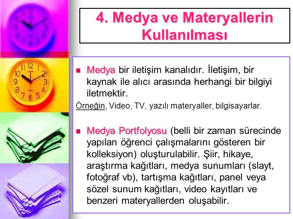 4. Medya ve Materyallerin Kullanılması