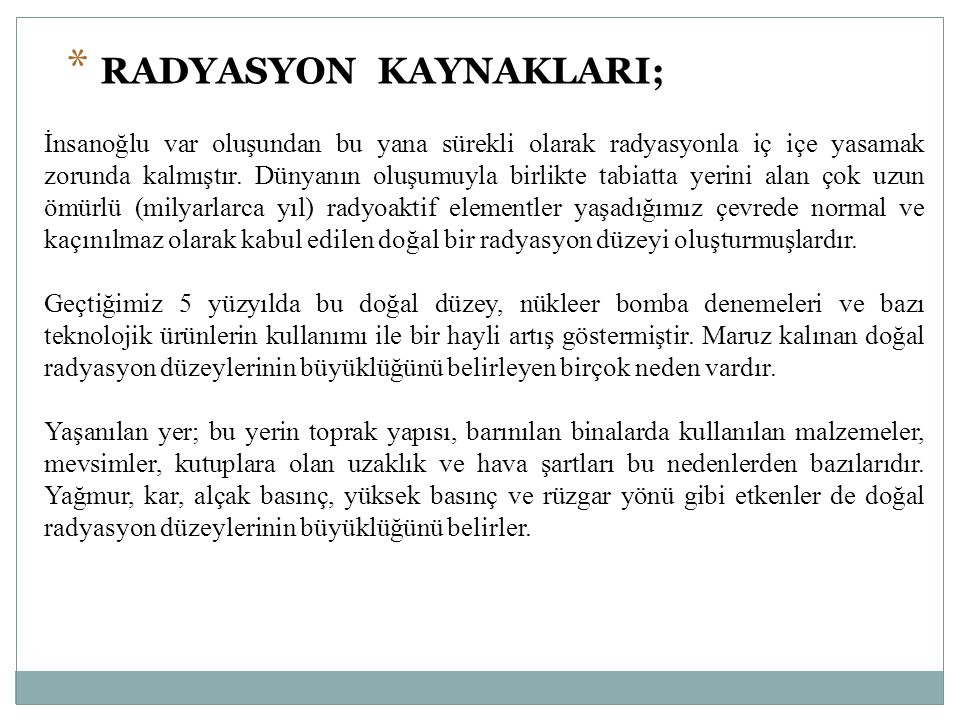 RADYASYON KAYNAKLARI;