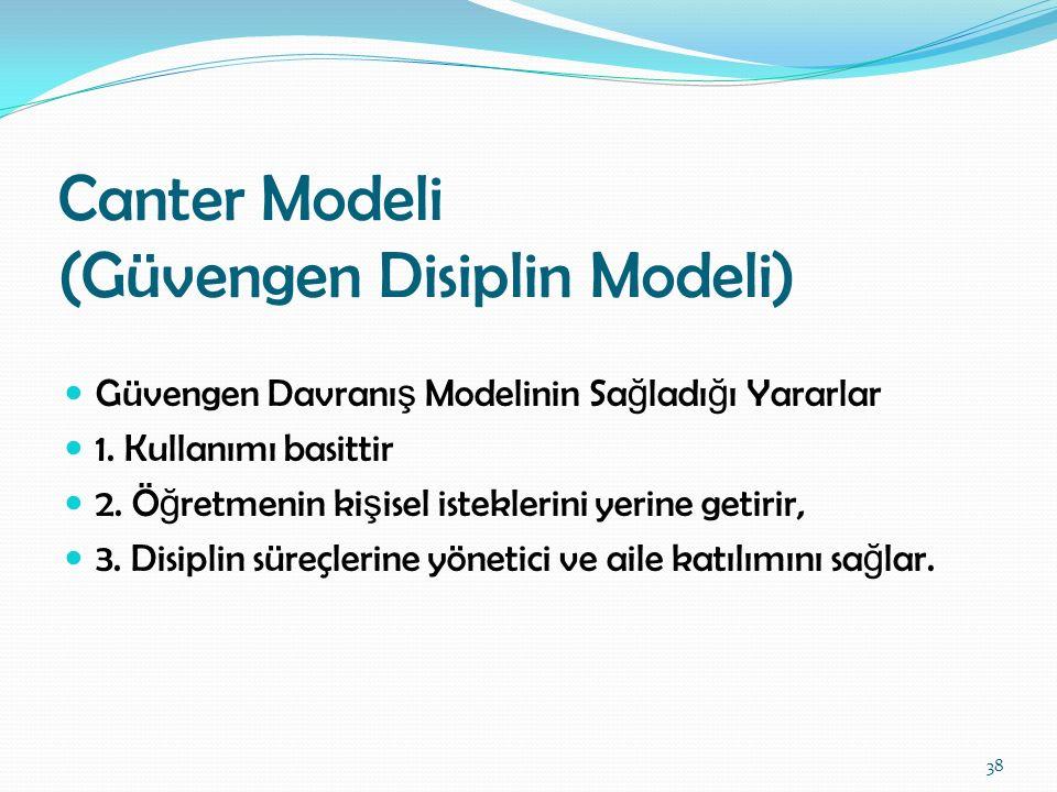 Canter Modeli (Güvengen Disiplin Modeli)