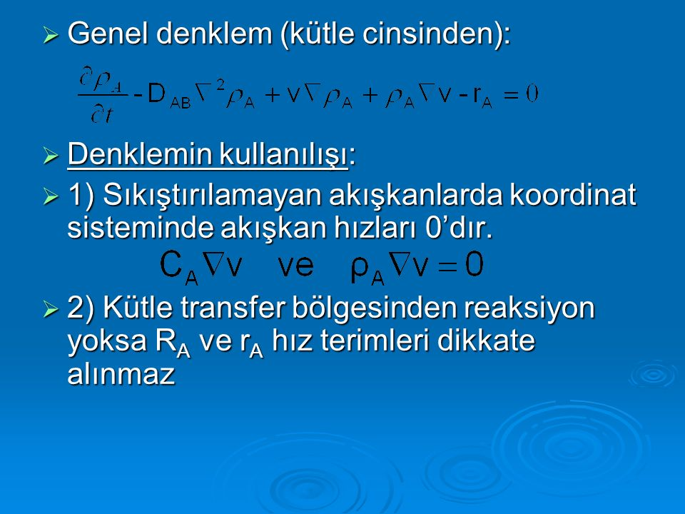 Genel denklem (kütle cinsinden):