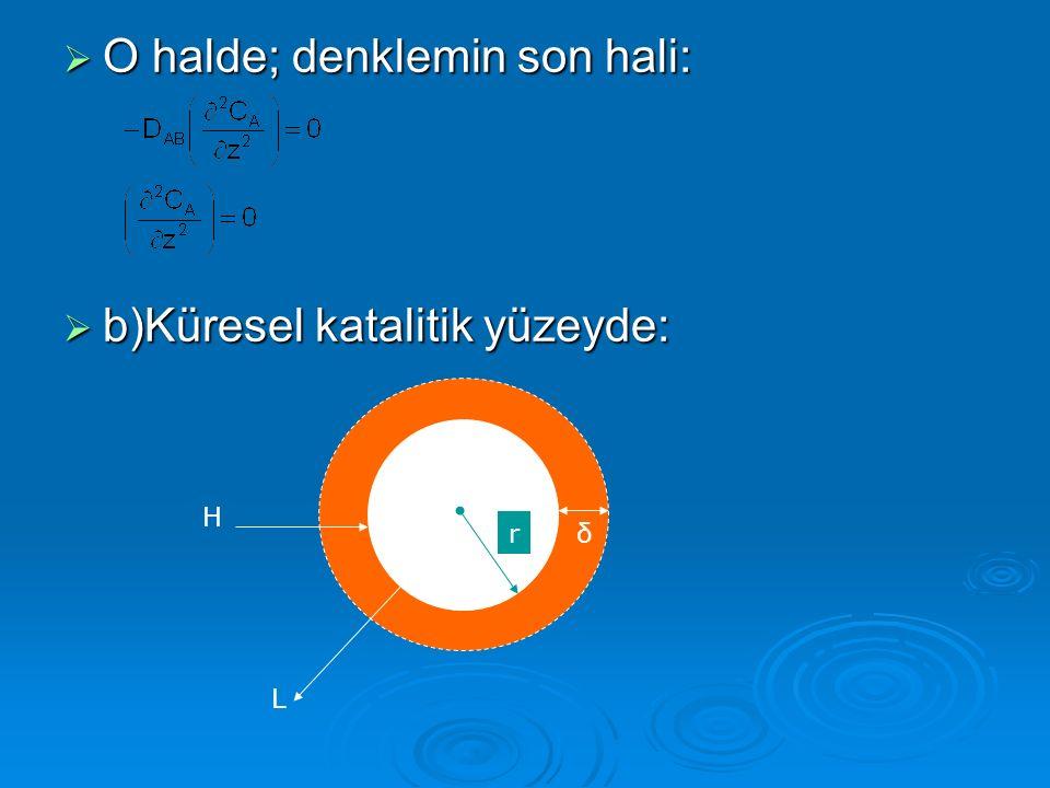 O halde; denklemin son hali: