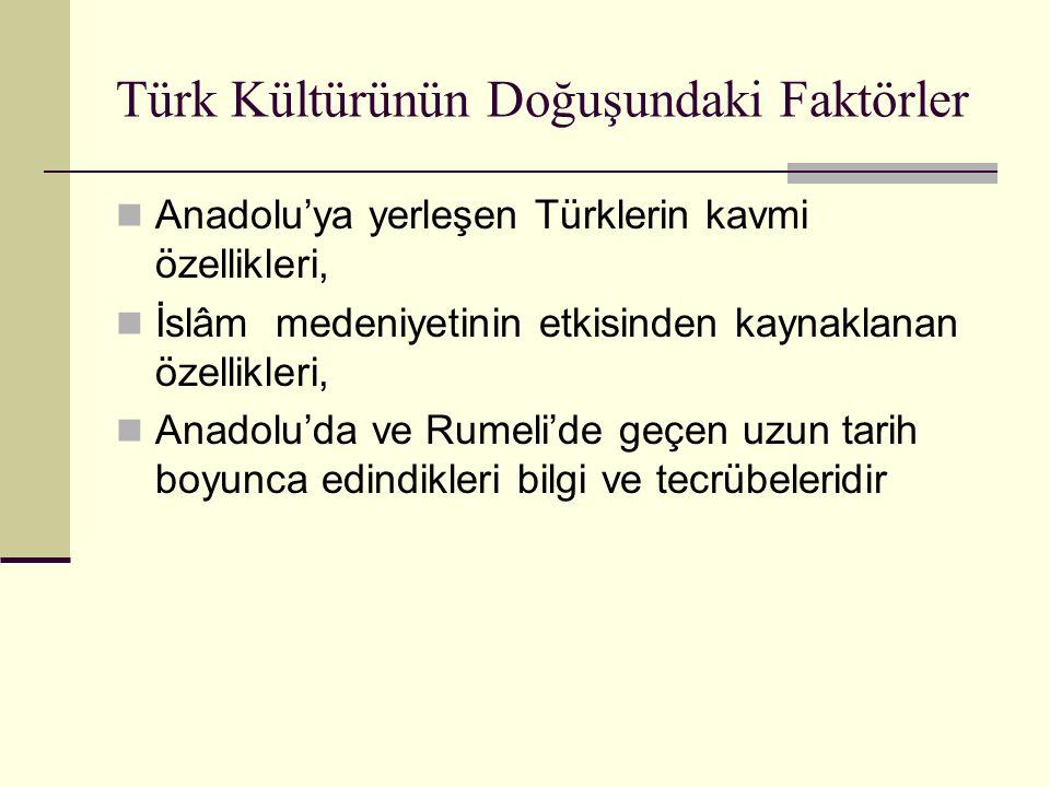 Türk Kültürünün Doğuşundaki Faktörler
