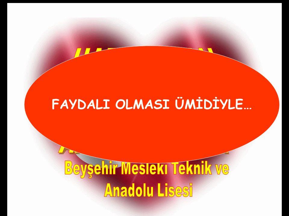FAYDALI OLMASI ÜMİDİYLE… Beyşehir Mesleki Teknik ve