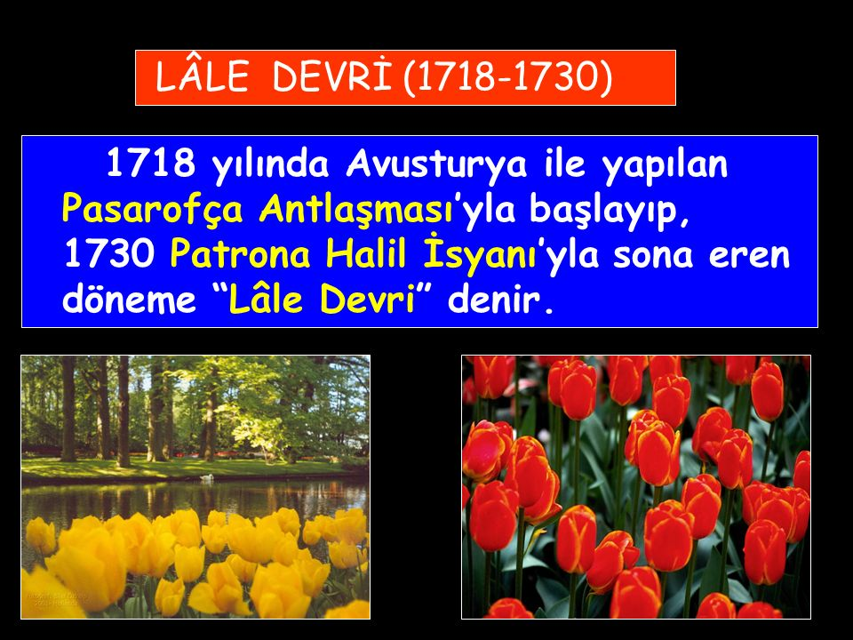 LÂLE DEVRİ (1718-1730)