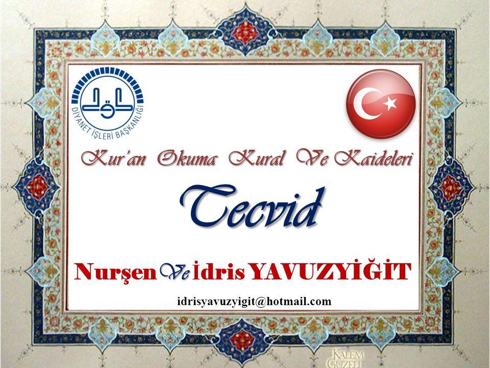 Kur'an Okuma Kural Ve Kaideleri NurşenVe İdris YAVUZYİĞİT