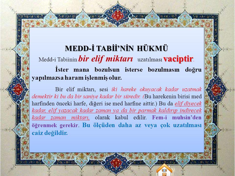MEDD-İ TABİİ'NİN HÜKMÜ