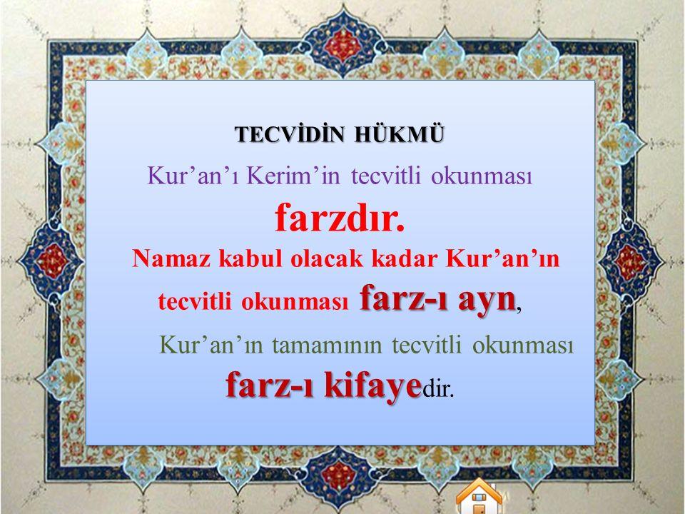 farz-ı kifayedir. Kur'an'ı Kerim'in tecvitli okunması farzdır.
