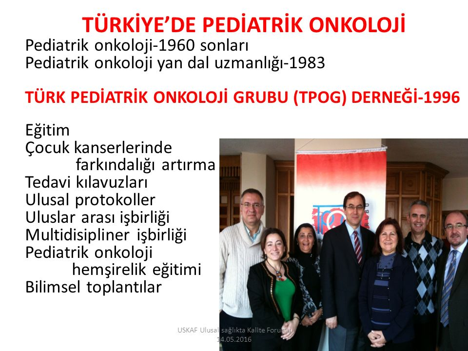 TÜRKİYE'DE PEDİATRİK ONKOLOJİ