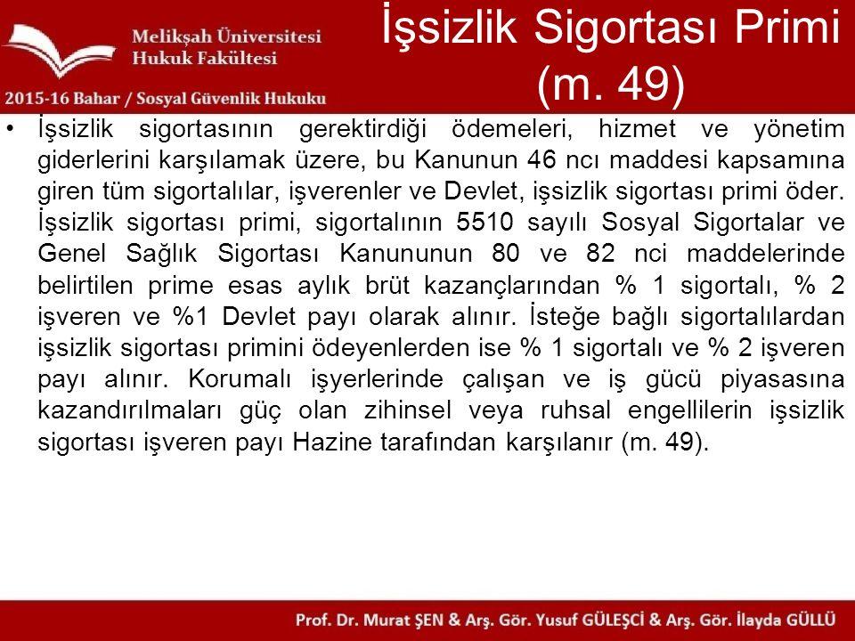 İşsizlik Sigortası Primi (m. 49)