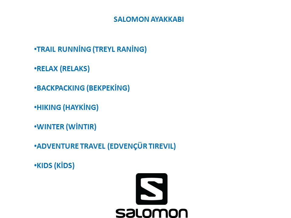 SALOMON AYAKKABI TRAIL RUNNİNG (TREYL RANİNG) RELAX (RELAKS) BACKPACKING (BEKPEKİNG) HIKING (HAYKİNG)