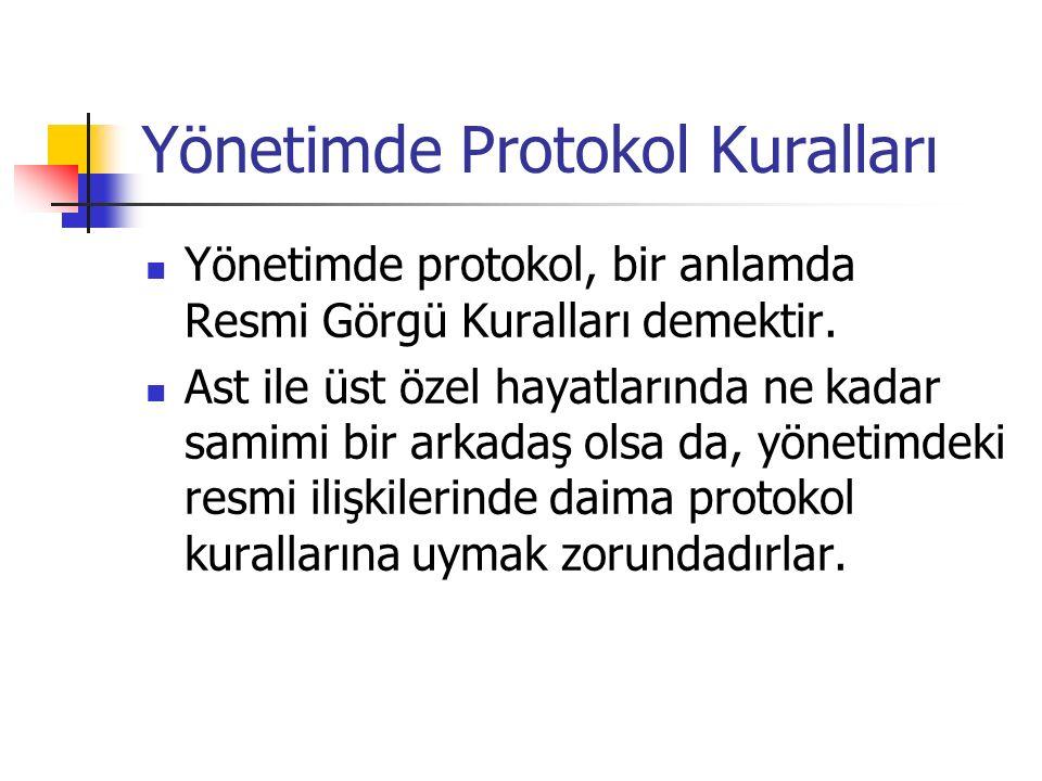 Yönetimde Protokol Kuralları