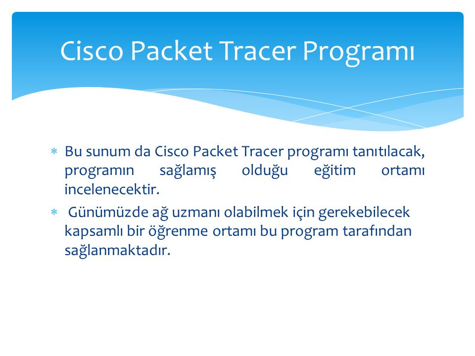 Cisco Packet Tracer Programı
