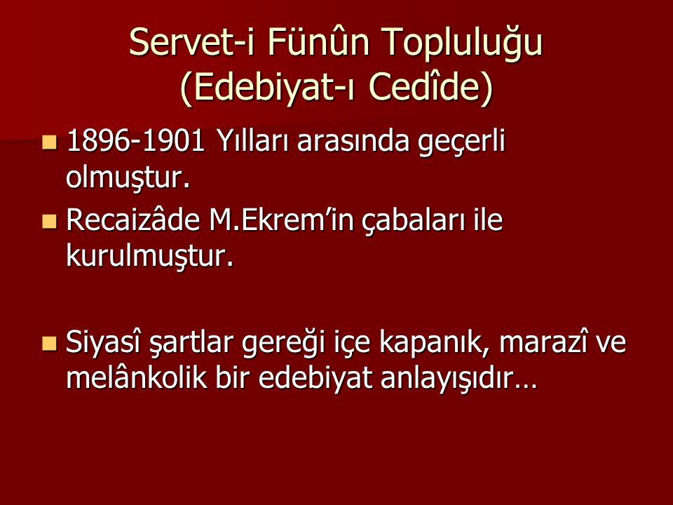 Servet-i Fünûn Topluluğu (Edebiyat-ı Cedîde)