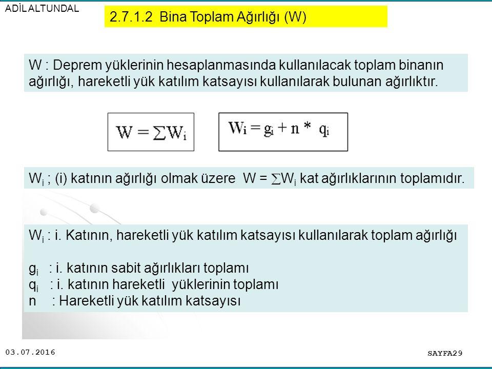 2.7.1.2 Bina Toplam Ağırlığı (W)