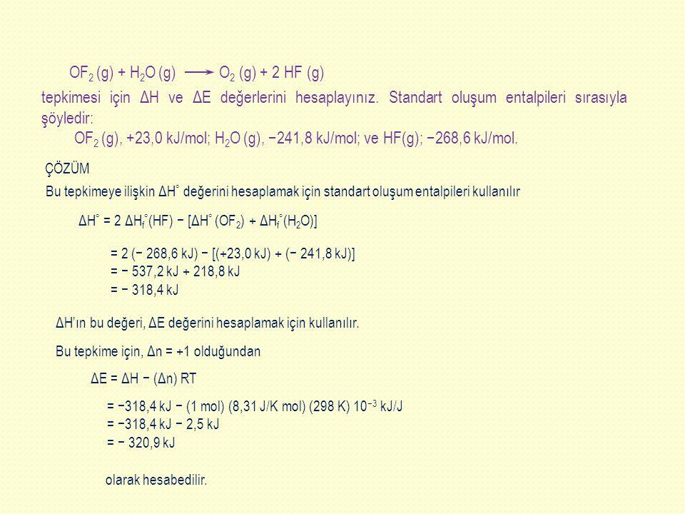 OF2 (g) + H2O (g) O2 (g) + 2 HF (g)