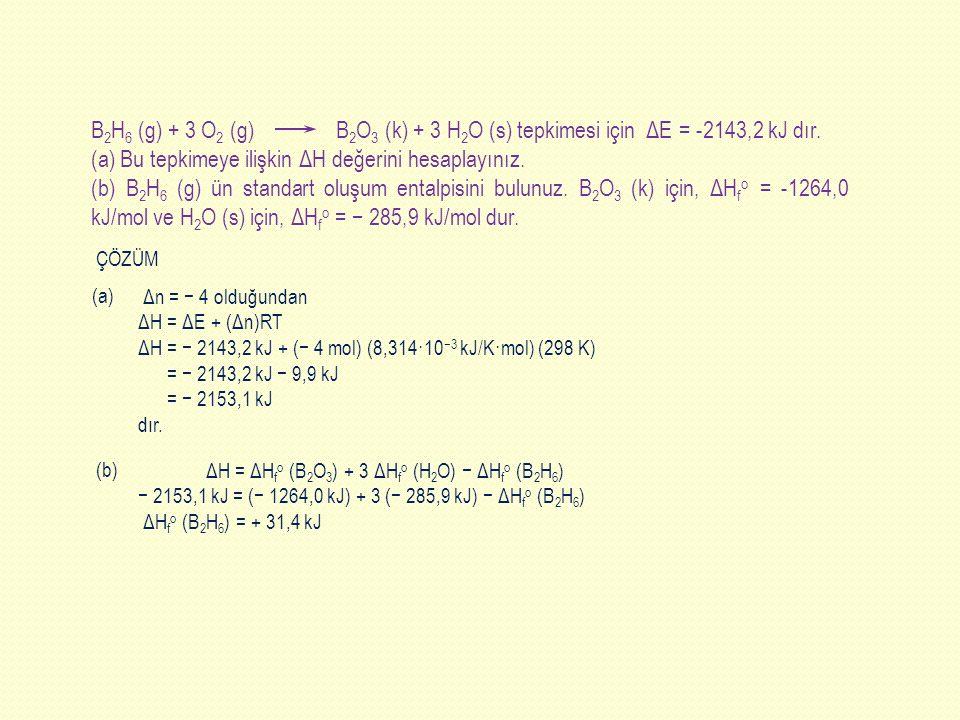 (a) Bu tepkimeye ilişkin ΔH değerini hesaplayınız.