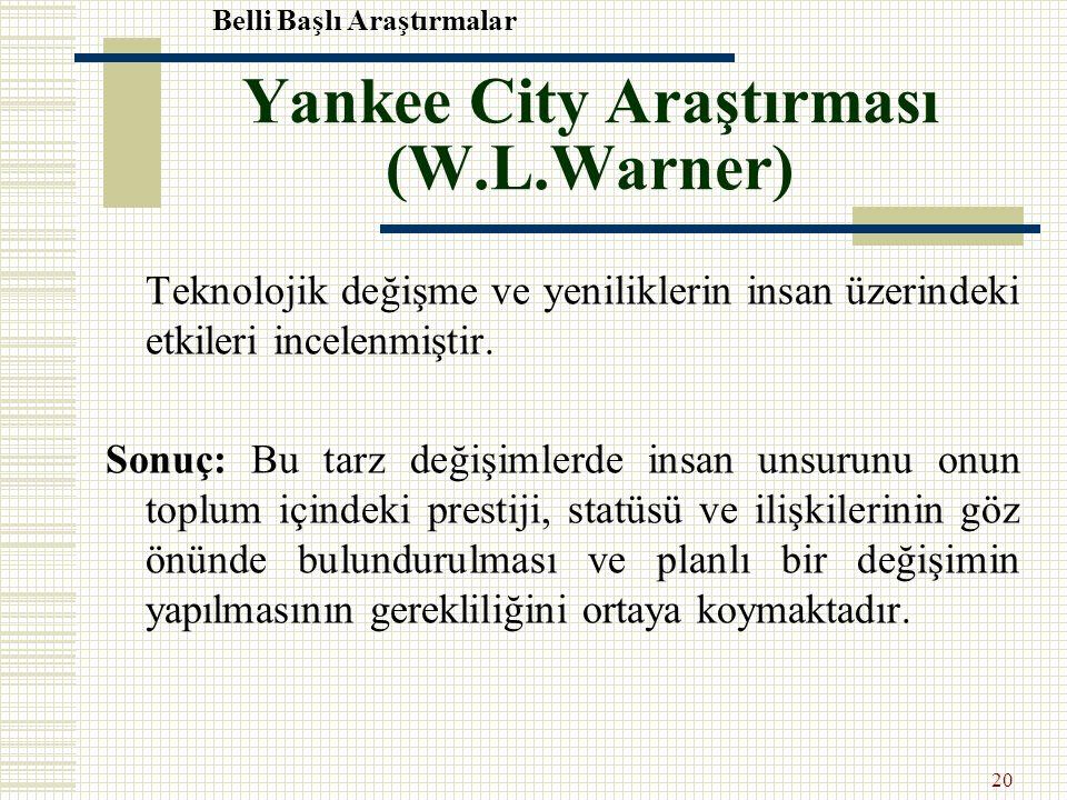 Yankee City Araştırması (W.L.Warner)