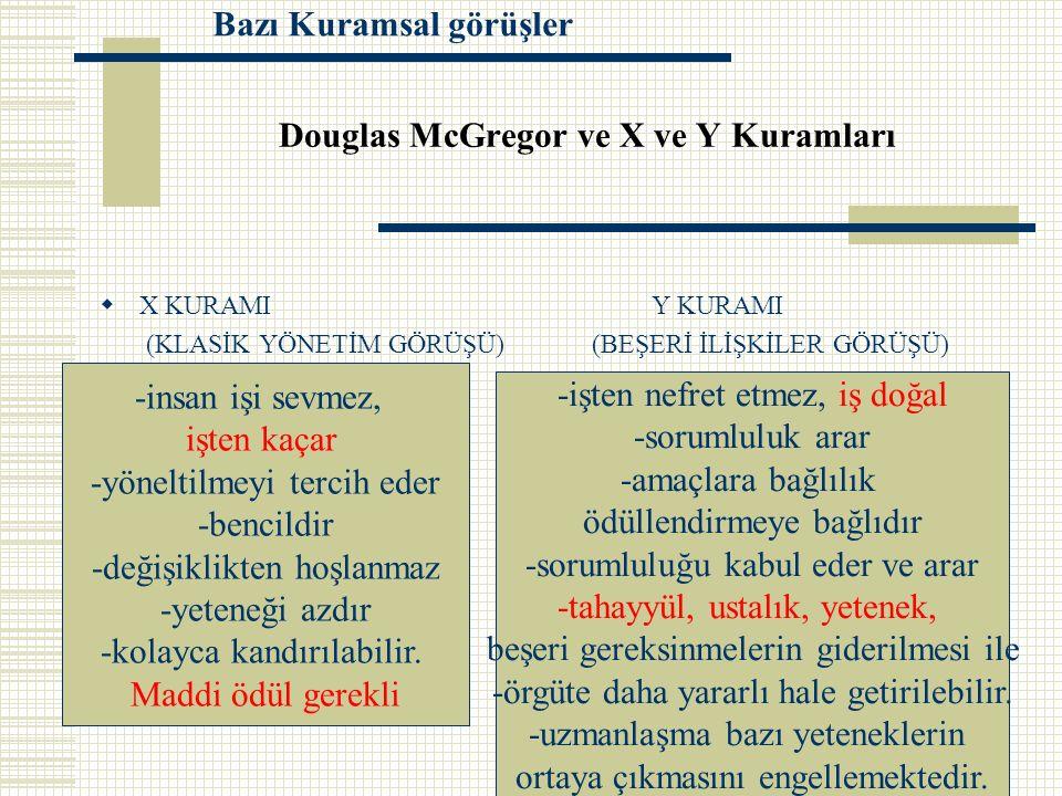 Douglas McGregor ve X ve Y Kuramları