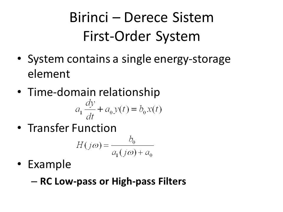 Birinci – Derece Sistem First-Order System