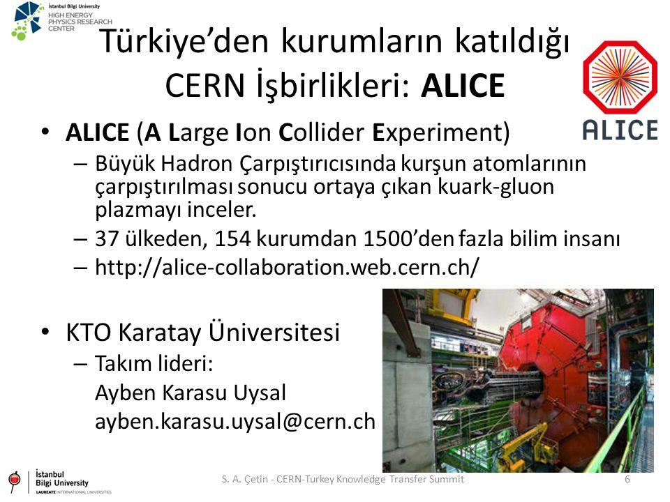 Türkiye'den kurumların katıldığı CERN İşbirlikleri: ALICE