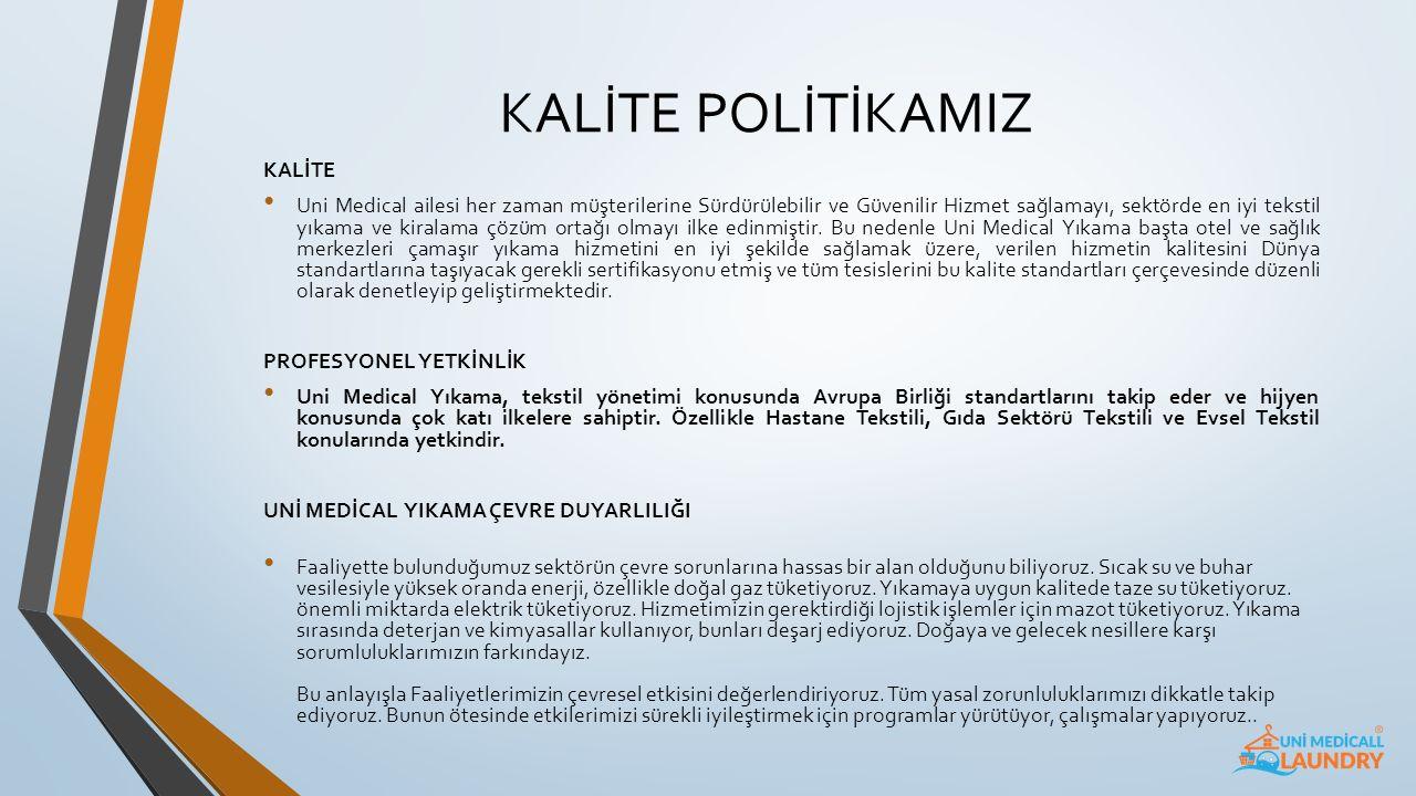 KALİTE POLİTİKAMIZ KALİTE